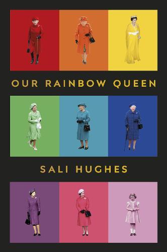 Our Rainbow Queen (Hardback)