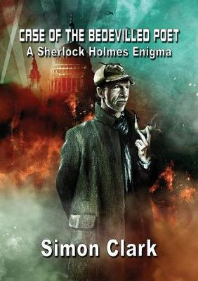 Case of the Bedevilled Poet: A Sherlock Holmes Enigma - Newcon Novella Series 1 (Hardback)