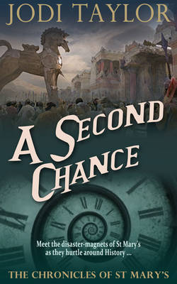 A Second Chance: The Chronicles of St. Mary's series - The Chronicles of St. Mary's series 3 (Hardback)