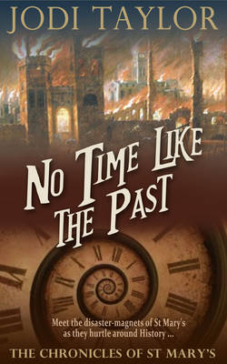 No Time Like The Past - The Chronicles of St. Mary's series 5 (Hardback)