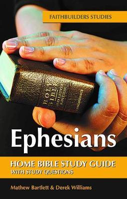 Ephesians Bible Study Guide - Faithbuilders Bible Study Guides 49 (Paperback)