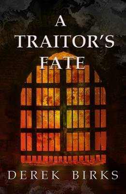 A Traitor's Fate - Rebels and Brothers 2 (Paperback)