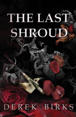 The Last Shroud - Rebels and Brothers 4 (Paperback)