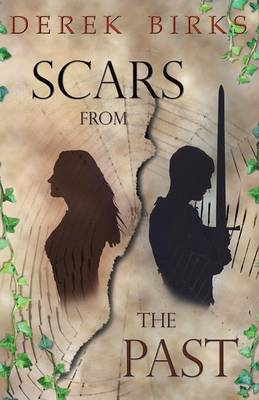 Scars from the Past - The Craft of Kings 1 (Paperback)