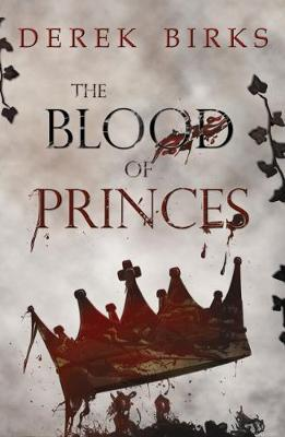 The Blood of Princes - The Craft of Kings 2 (Paperback)