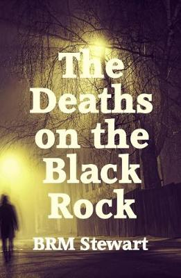 The Deaths on the Black Rock (Paperback)