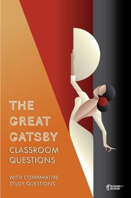 The Great Gatsby Classroom Questions (Paperback)