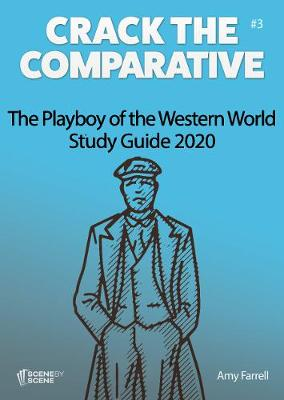 The Playboy of the Western World Study Guide 2020 - Crack the Comparative 3 (Paperback)
