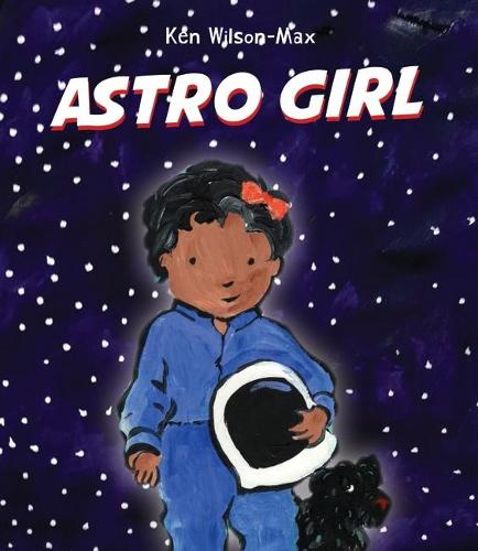 Astro Girl (Hardback)