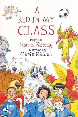 A Kid in My Class: Poems (Hardback)