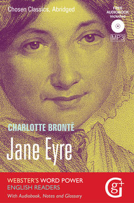 Jane Eyre: Abridged and Retold, with Notes and Free Audiobook - Webster's Word Power English Readers: Chosen Classics 4 (Paperback)