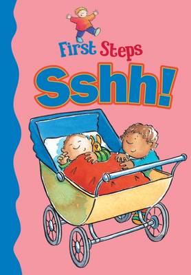 Sshh! - First Steps 10 (Hardback)