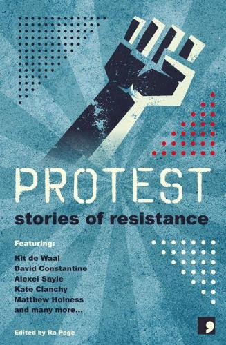 Protest: Stories of Resistance (Paperback)
