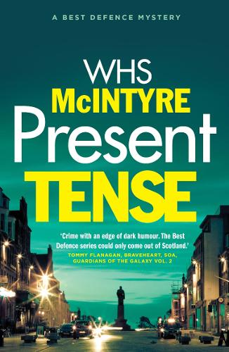 Present Tense - A Best Defence Mystery 2 (Paperback)