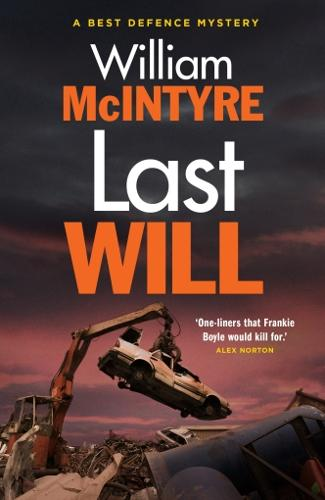 Last Will - A Best Defence Mystery 1 (Paperback)