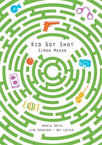 Kid Got Shot - The Garvie Smith Mysteries (Paperback)