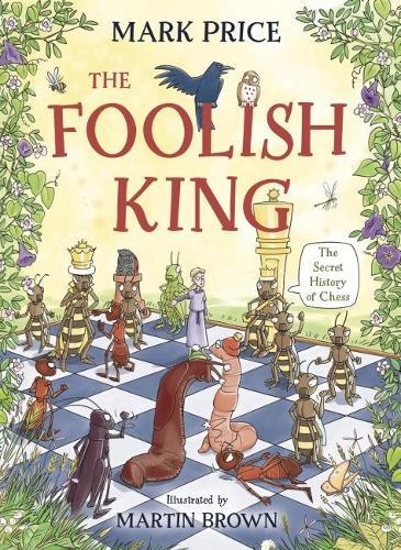 The Foolish King (Paperback)