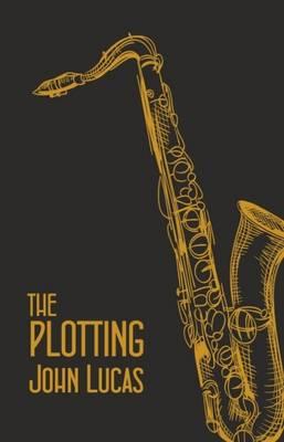 The Plotting 2016 (Paperback)