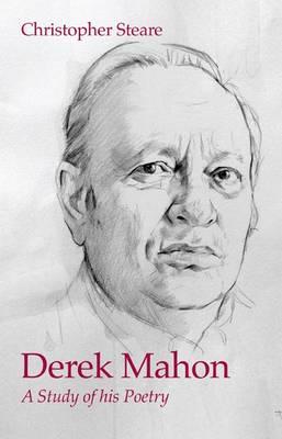 Derek Mahon: A Study of His Poetry (Paperback)