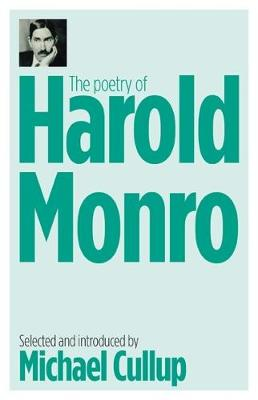 The Poetry of Harold Monro (Paperback)