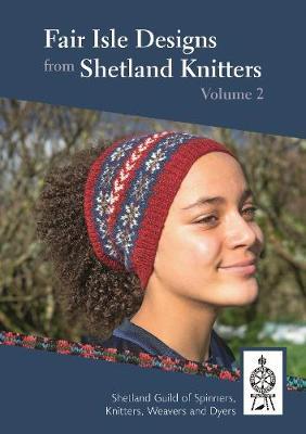 Fair Isle Designs from Shetland Knitters Volume 2 (Paperback)