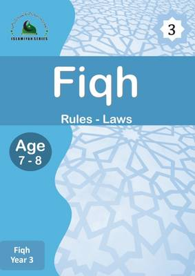 Fiqh: Part 3 - Islamiyah Series (Paperback)
