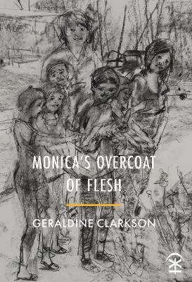 Monica's Overcoat of Flesh (Paperback)