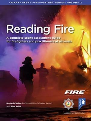 Reading Fire: A Complete Scene Assessment Guide for Practitioners at All Levels - Compartment Firefighting Series 2 (Paperback)