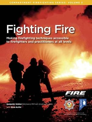 Fighting Fire - Compartment Firefighting Series 3 (Paperback)