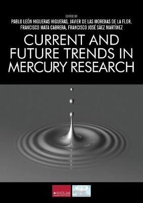 Current and Future Trends in Mercury Research (Paperback)