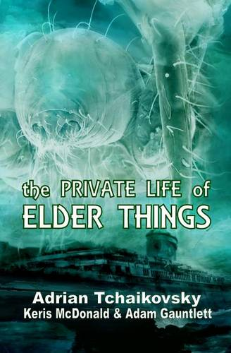 The Private Life of Elder Things (Paperback)