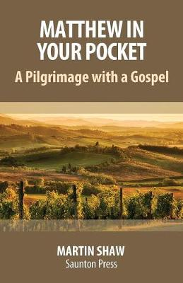 Matthew in Your Pocket: A Pilgrimage with a Gospel (Paperback)