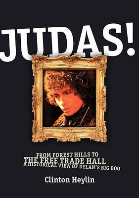 Judas! From Forest Hills to the Free Trade Hall (Paperback)