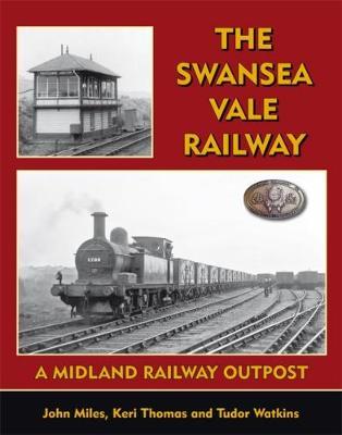 The Swansea Vale Railway (Hardback)