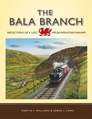 The Bala Branch (Hardback)