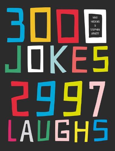 3000 Jokes, 2997 Laughs (Paperback)