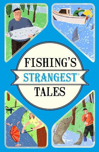Fishing's Strangest Tales - Strangest (Paperback)