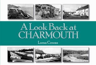 A Look Back at Charmouth (Paperback)