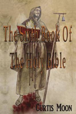 The Sixth Book of the Holy Bible (Paperback)