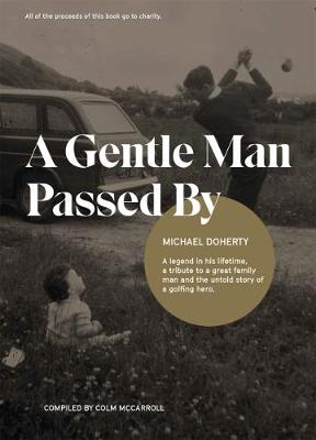 A Gentle Man Passed by (Paperback)