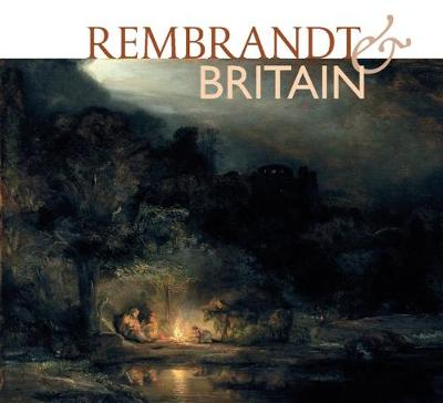 Rembrandt & Britain (Paperback)