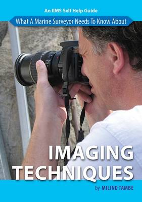 What a Marine Surveyor Needs to Know About Imaging Techniques (Paperback)