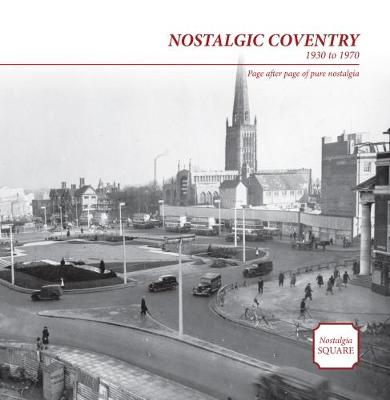 Nostalgic Coventry: Nostalgia Square (Paperback)