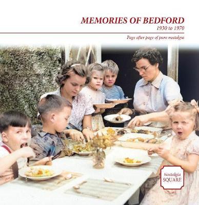 Memories of Bedford - Nostalgia Square (Paperback)