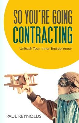 So You're Going Contracting (Paperback)