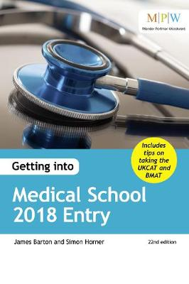 Getting into Medical School 2018 Entry (Paperback)