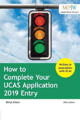How to Complete Your UCAS Application 2019 Entry (Paperback)