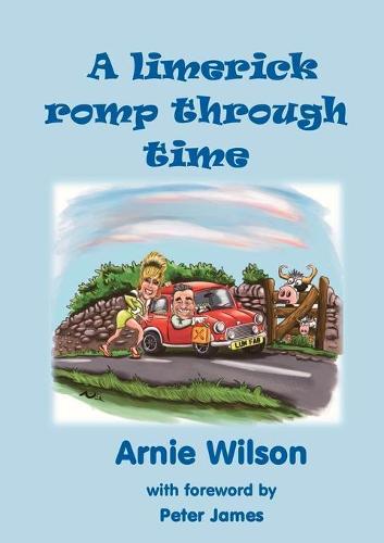 A Limerick Romp Through Time (Paperback)