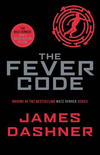 The Fever Code by James Dashner book cover