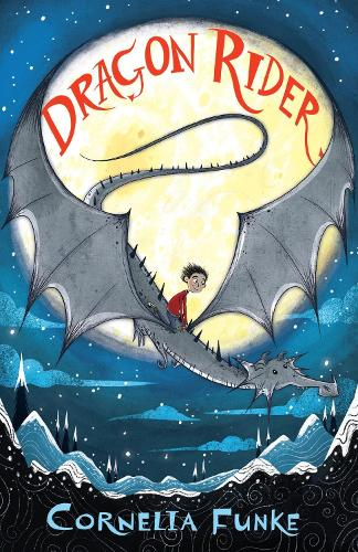 Dragon Rider - Dragon Rider 1 (Paperback)